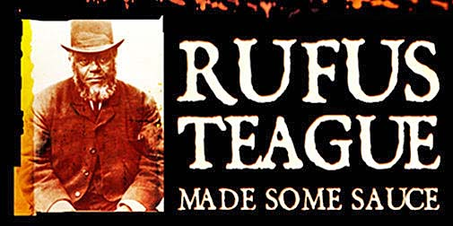 The Rufus Teague character, a serious-looking old west man, is the brand's personality.